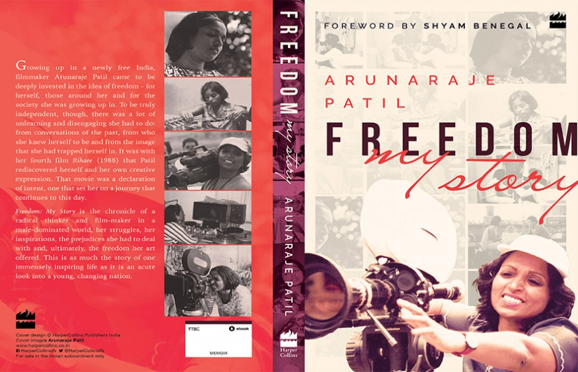 FREEDOM My Story By Arunaraje Patil