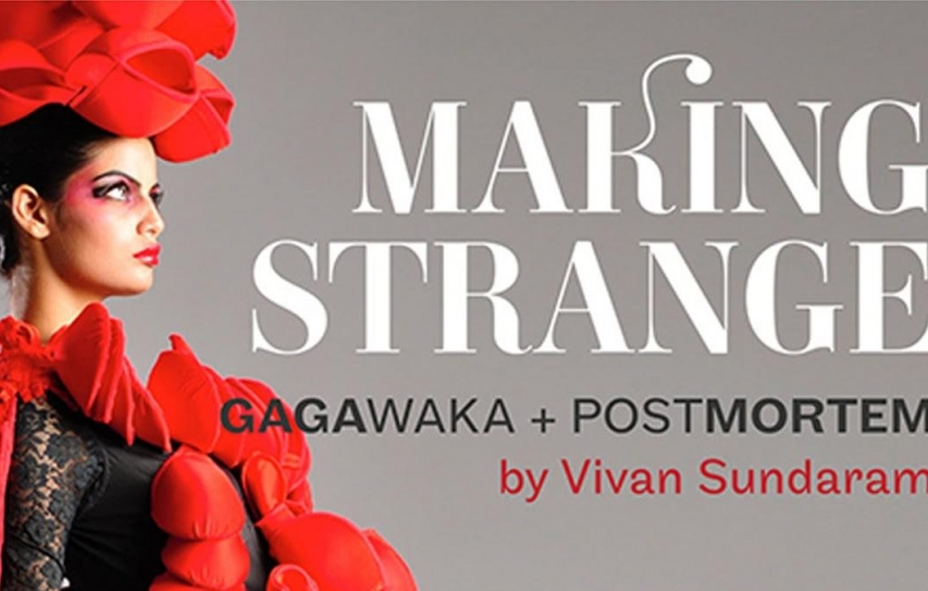 Making Strange: A Whole New Dimension &   Works By Vivaan Sundaram