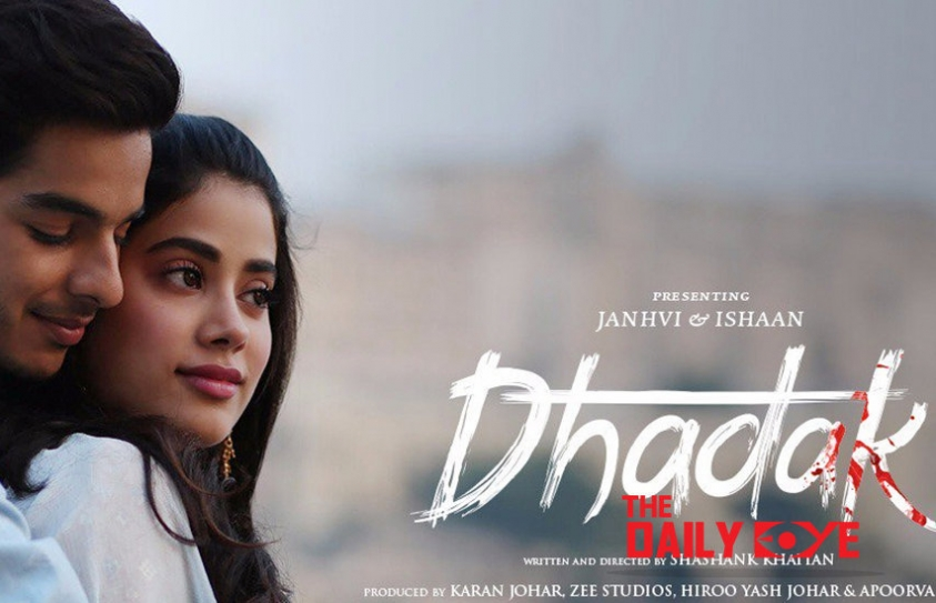 Dhadak – A Simple Love Story that highlights Shocking Truths of our Society