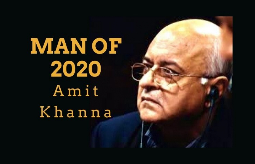 This Mercurial Man Amit Khanna: Man of 2020