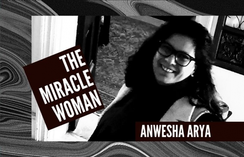 Anwesha Arya: The Miracle Woman