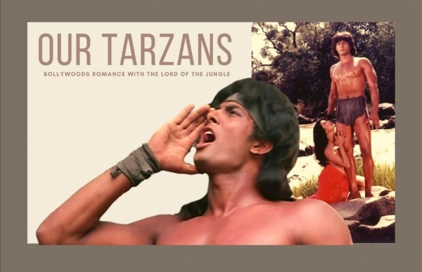 Our Tarzans: Bollywood's romance with the Lord of the Jungle