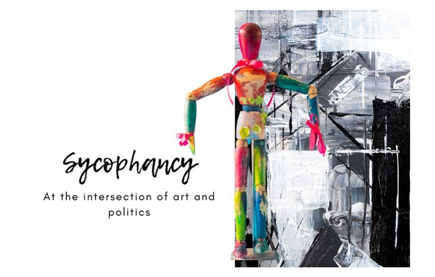 Sycophancy: At the intersection of Art & Politics
