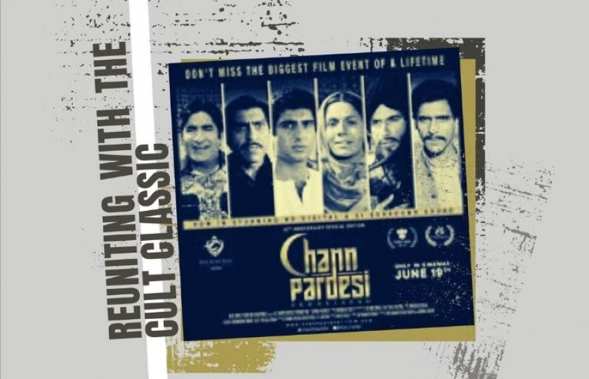 Chann Pardesi: Reuniting with the cult-classic