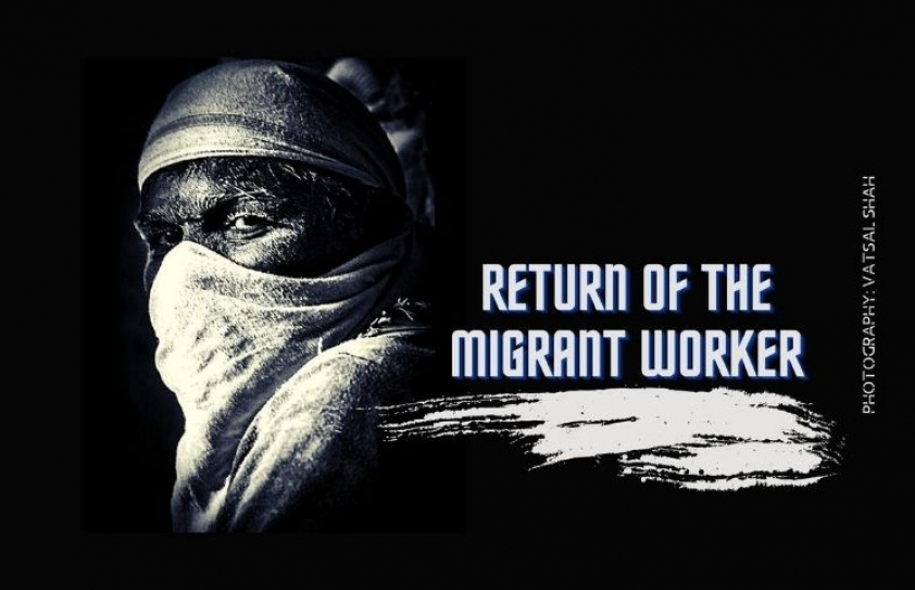 Return of the Migrant Worker