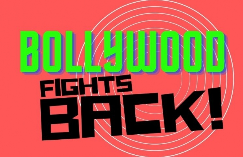 BOLLYWOOD FIGHTS BACK!