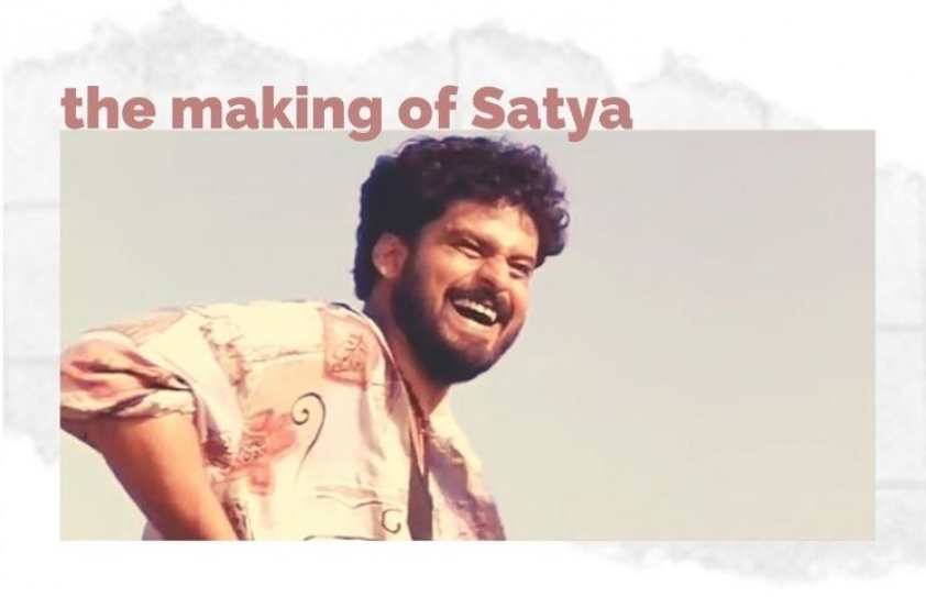The Making of Satya